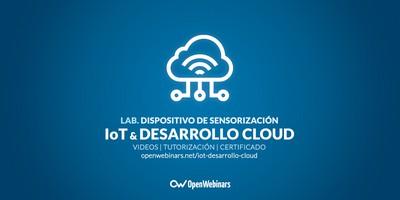 Lab. IOT y desarrollo en Cloud de un dispositivo de sensorización