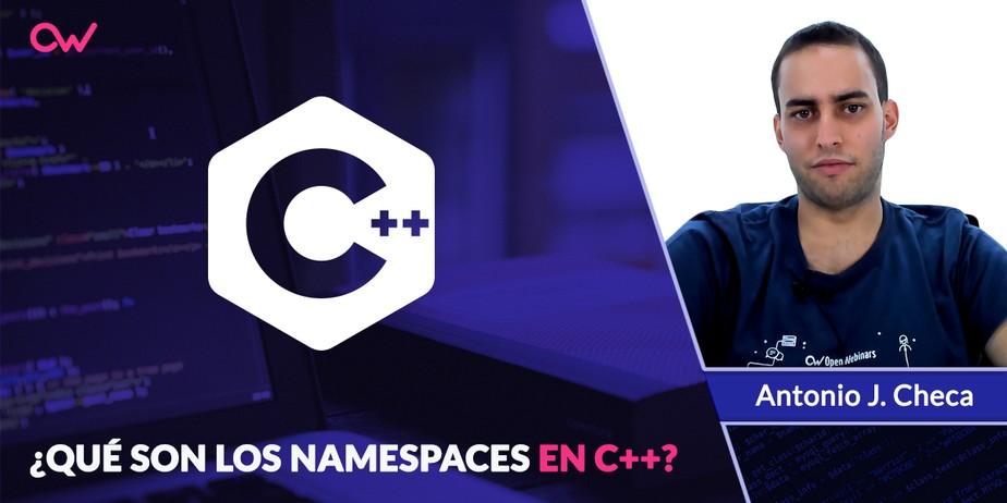 Qué son los Namespaces en C++