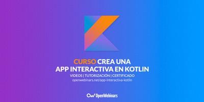 Curso Crea una app interactiva en Kotlin