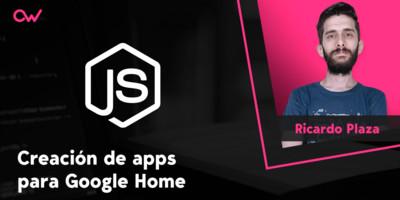 Cómo crear apps para Google Home con Dialogflow