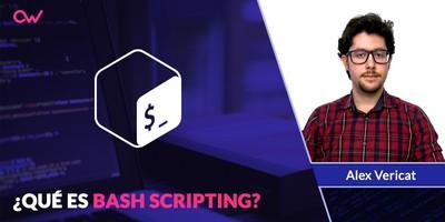 Qué es Bash Scripting