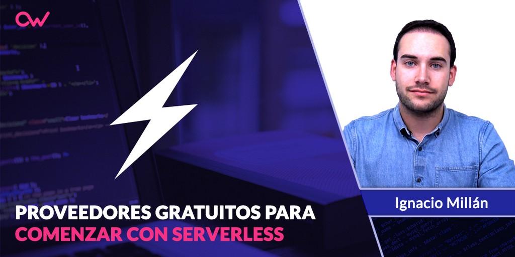 Proveedores gratuitos para comenzar con Serverless