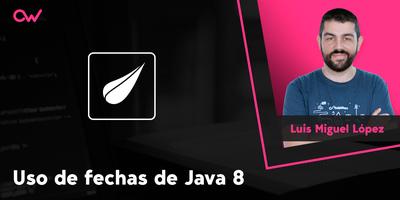 Manejo de las fechas en Java 8: tutorial Thymeleaf