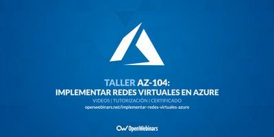 AZ-104 Taller 4: Implementación de redes virtuales