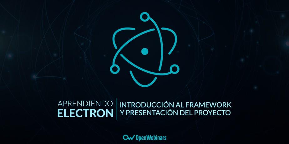 Tutorial de Electron:  Qué es Electron y proyecto que vamos a crear