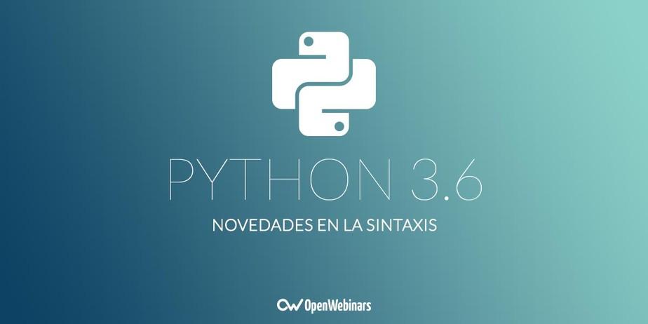 Python 3.6: Novedades en la sintaxis