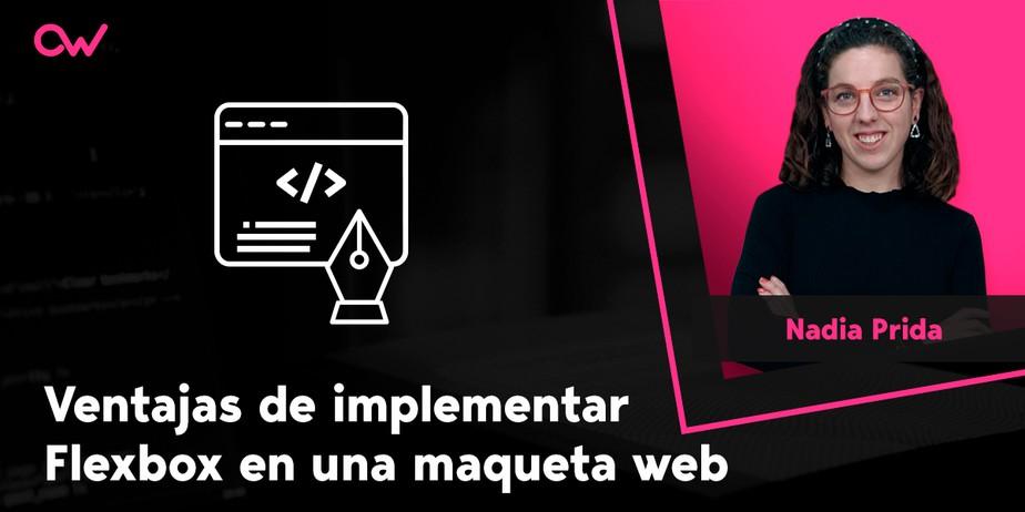 Ventajas de implementar Flexbox en una maqueta web