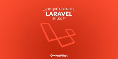 ¿Por qué aprender Laravel en 2017?