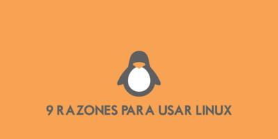 9 razones por las que debes utilizar Linux
