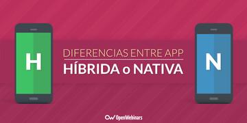 diferencias-entre-aplicacion-hibrida-y-nativa