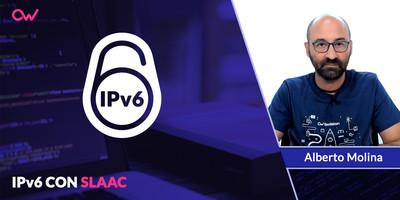 IPV6:  Autoconfiguración con SLAAC