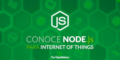 Conoce Node.js para Internet of things