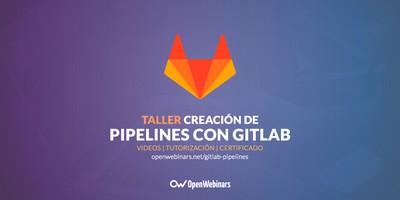 Creación de pipelines en Gitlab para CI/CD