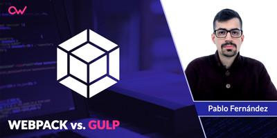 WEBPACK vs GULP: : Comparación en Español [Actualizado 2019]