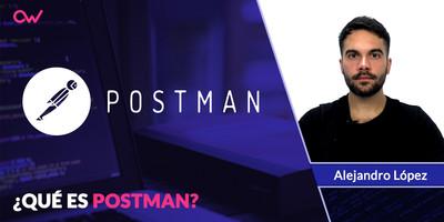 ¿Qué es Postman?