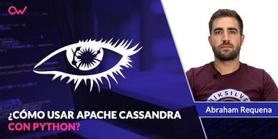 ¿Cómo usar Apache Cassandra con Python?
