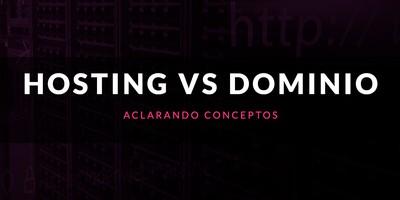 Hosting vs dominio: Aclarando conceptos