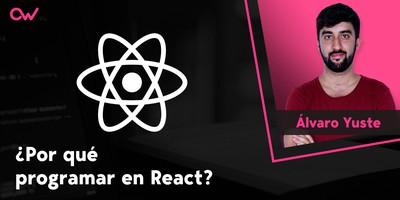Por que elegir React