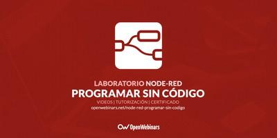 Laboratorio de Node-RED: Programa sin escribir código