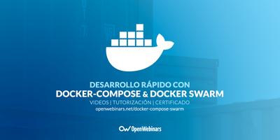 Desarrollo rápido con docker-compose y docker Swarm