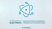 Tutorial de Electron: Identificando usuarios y creando la vista de login