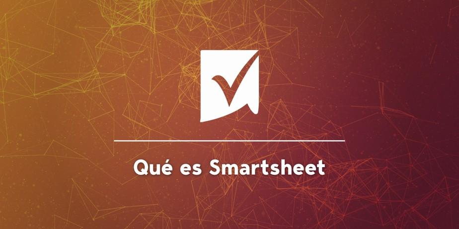 Qué es Smartsheet