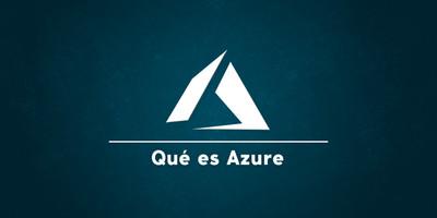 Qué es Azure