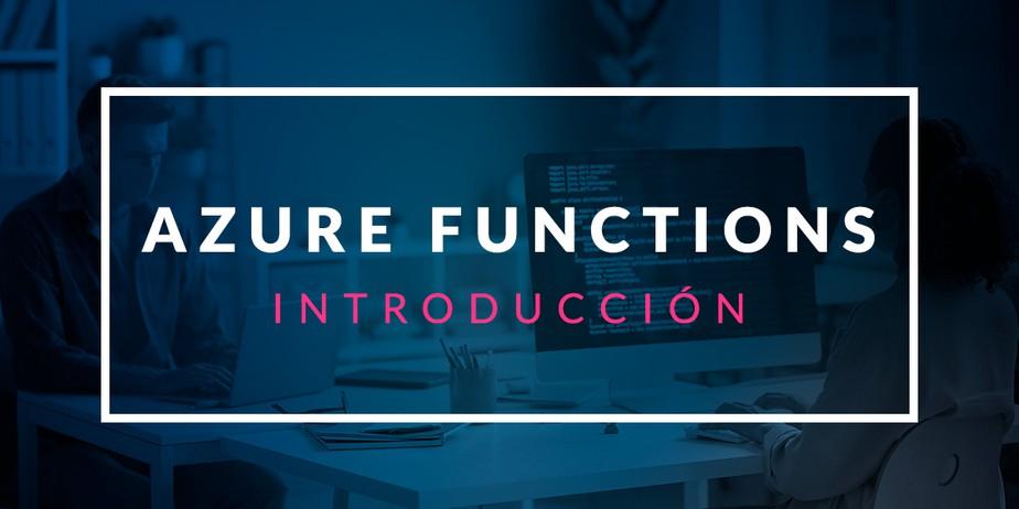 Introducción a Azure Functions
