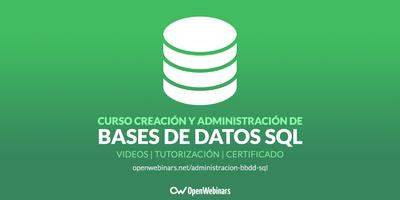 Curso de creación y administración de Bases de Datos SQL