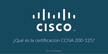 que-es-la-certificacion-cisco-ccna-200-125