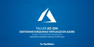 AZ-104 Taller 8: Gestionar máquinas virtuales