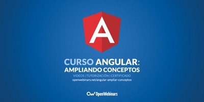 Curso de Angular: Ampliando conceptos