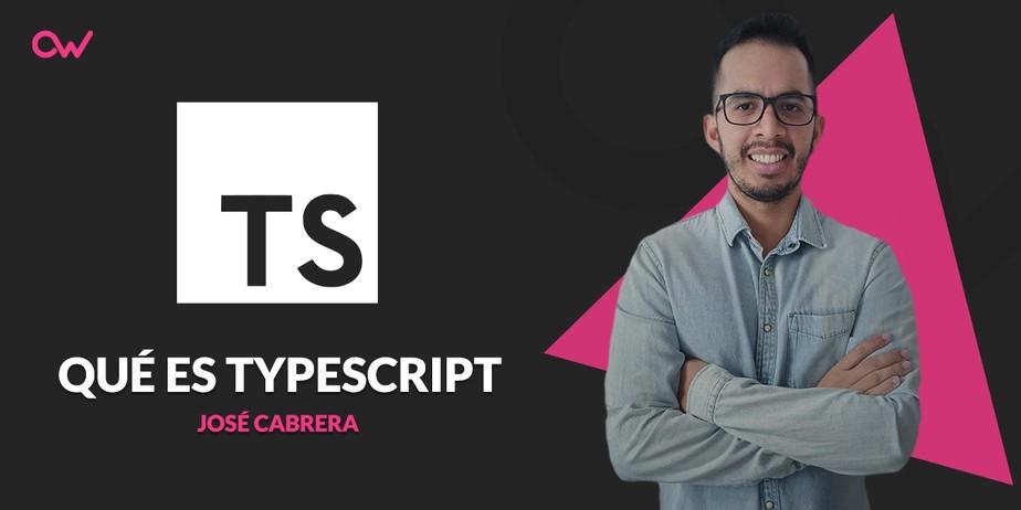 Qué es TypeScript