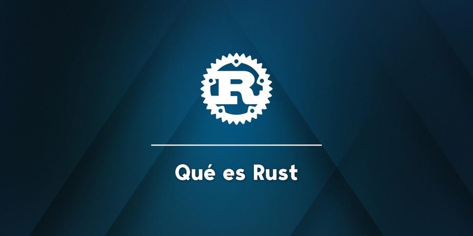 Qué es Rust