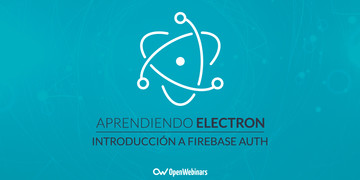 tutorial-de-electron-introduccion-firebase-auth