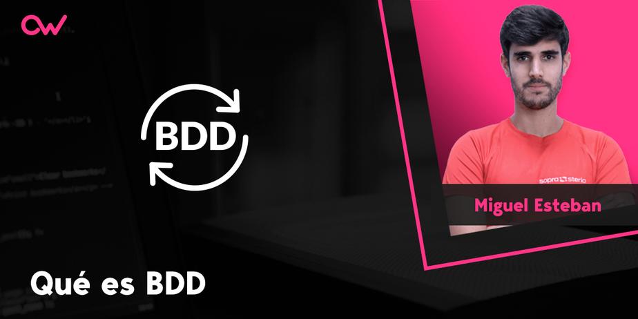 Qué es y cómo funciona el flujo de testing en BDD