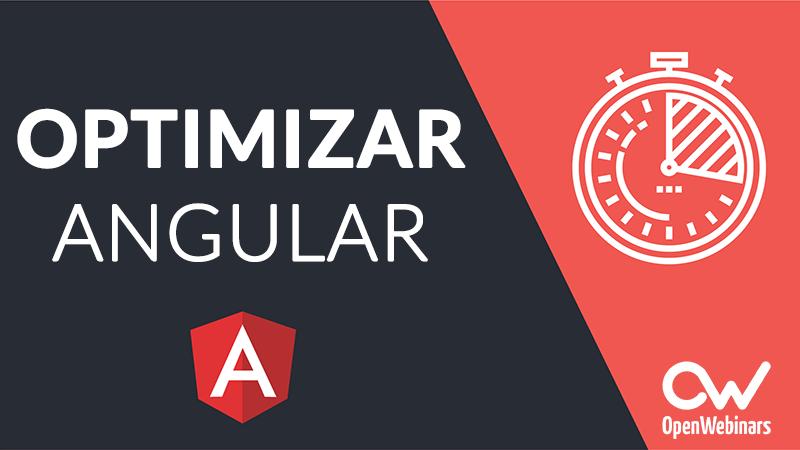 Imagen 0 en Cómo optimizar aplicaciones en Angular
