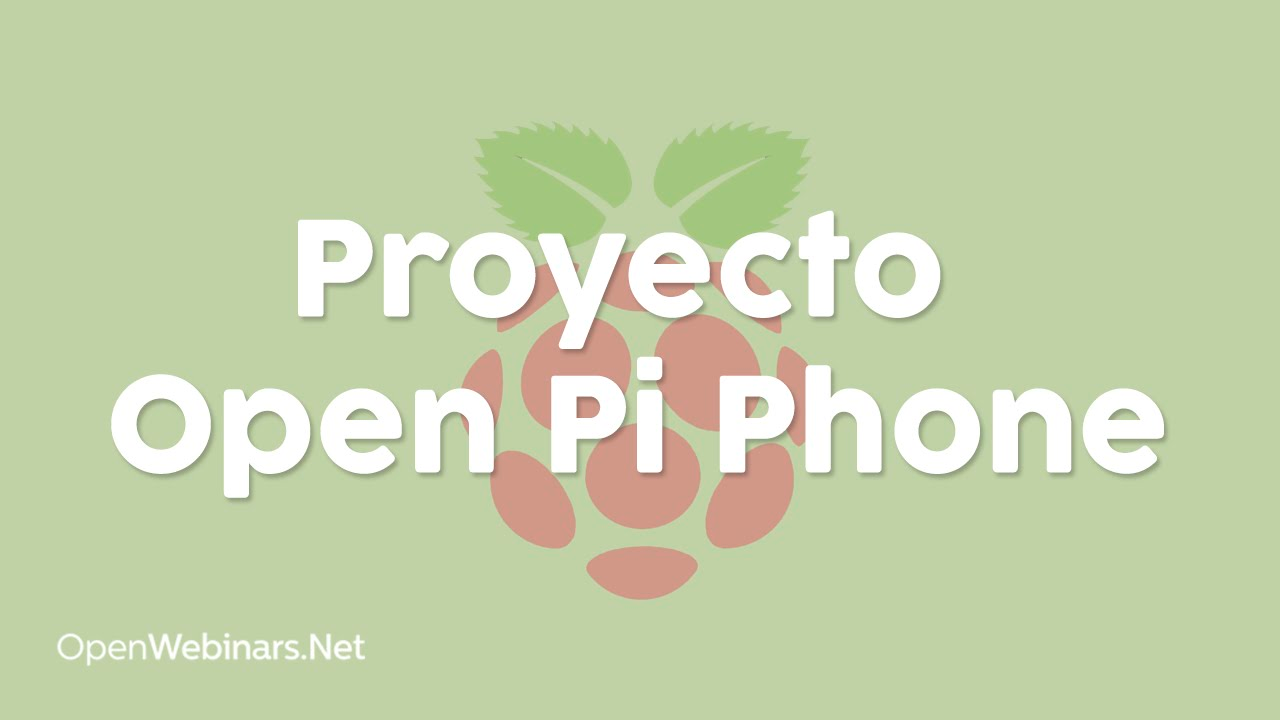 Proyecto Open Pi Phone