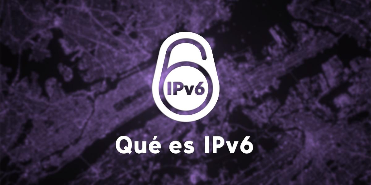 Que es IPV6