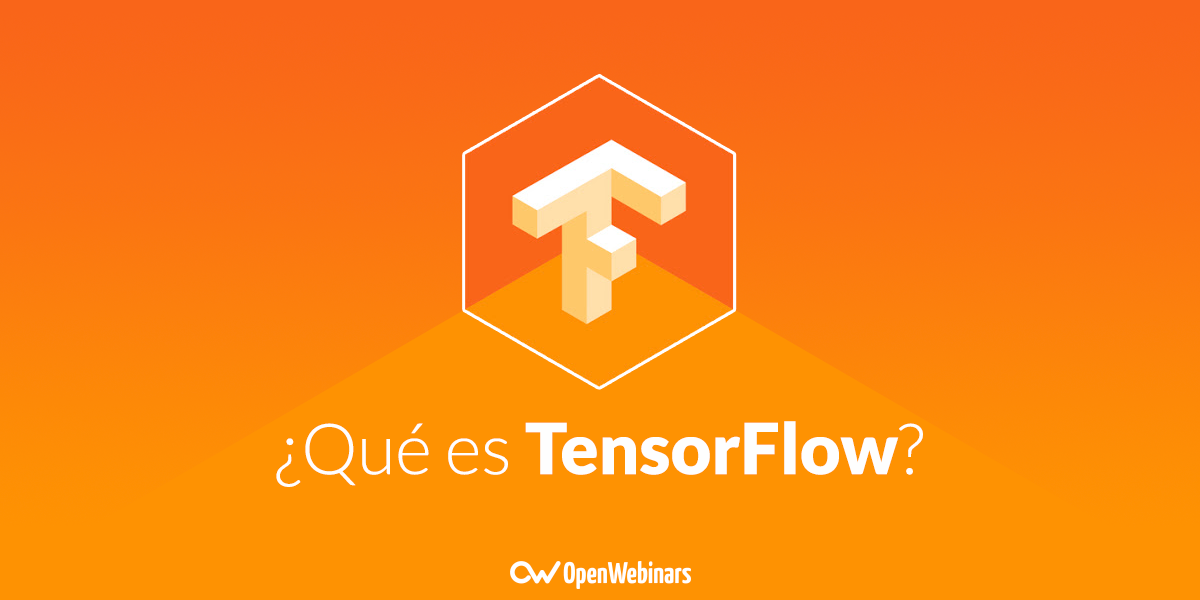 ¿Qué es Tensorflow?