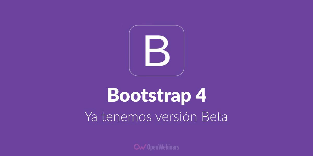 Bootstrap 4 ya tiene versión Beta