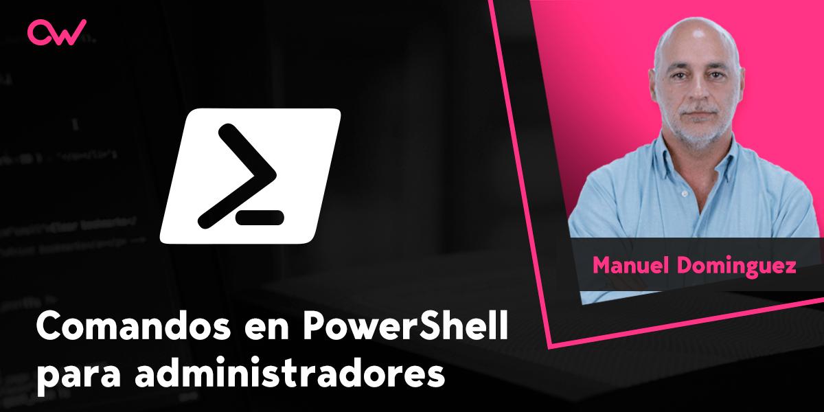 Los 20 comandos más usados de PowerShell para administradores