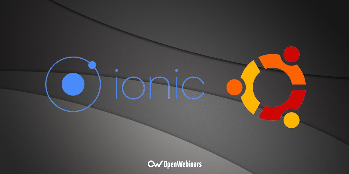 Cómo instalar Ionic en Ubuntu 16.04