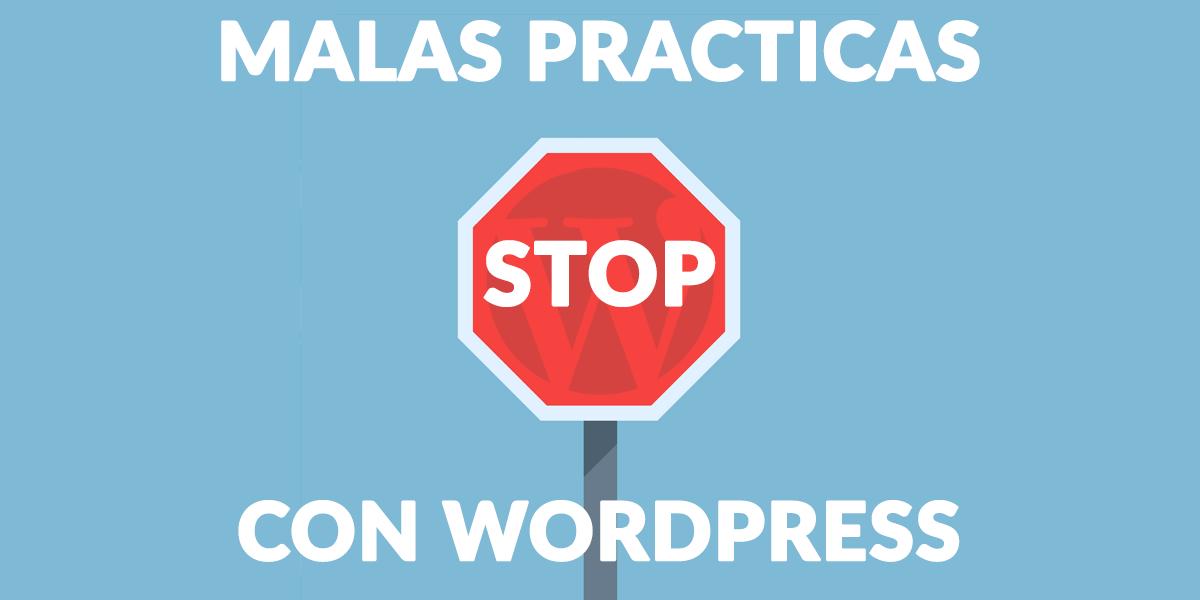 3 cosas que no debes hacer con WordPress | OpenWebinars.net