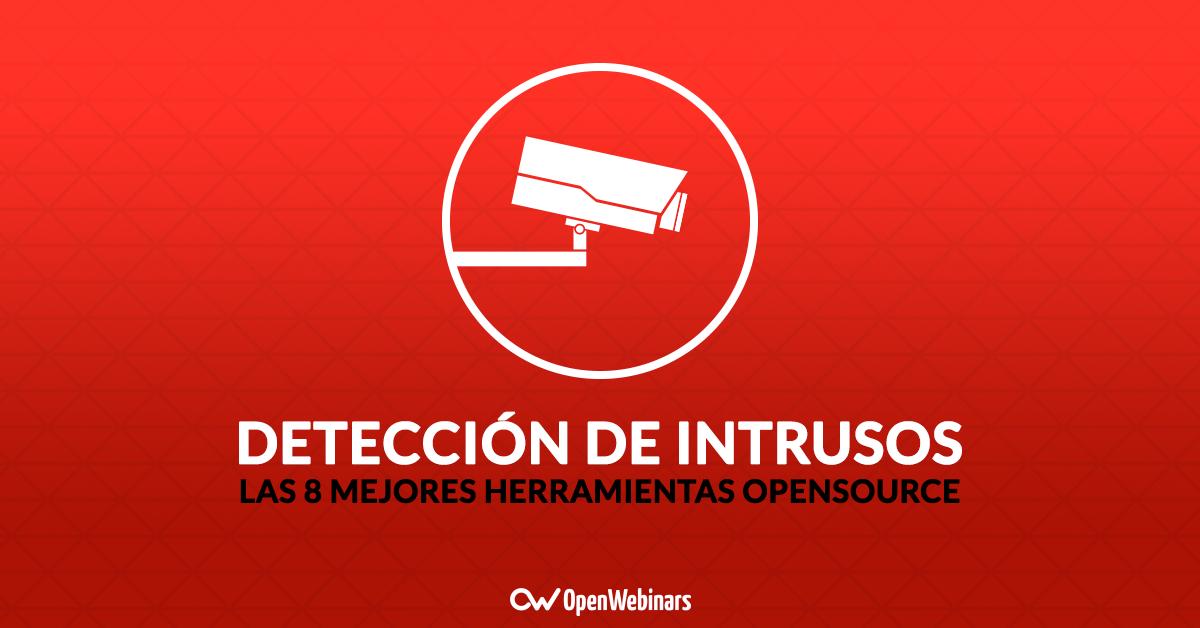 Las 8 mejores herramientas open source de detección de intrusión