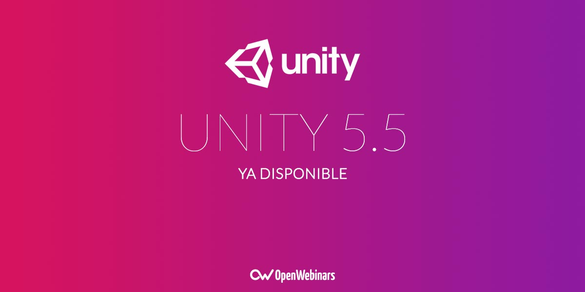 Unity 5.5 ya está disponible