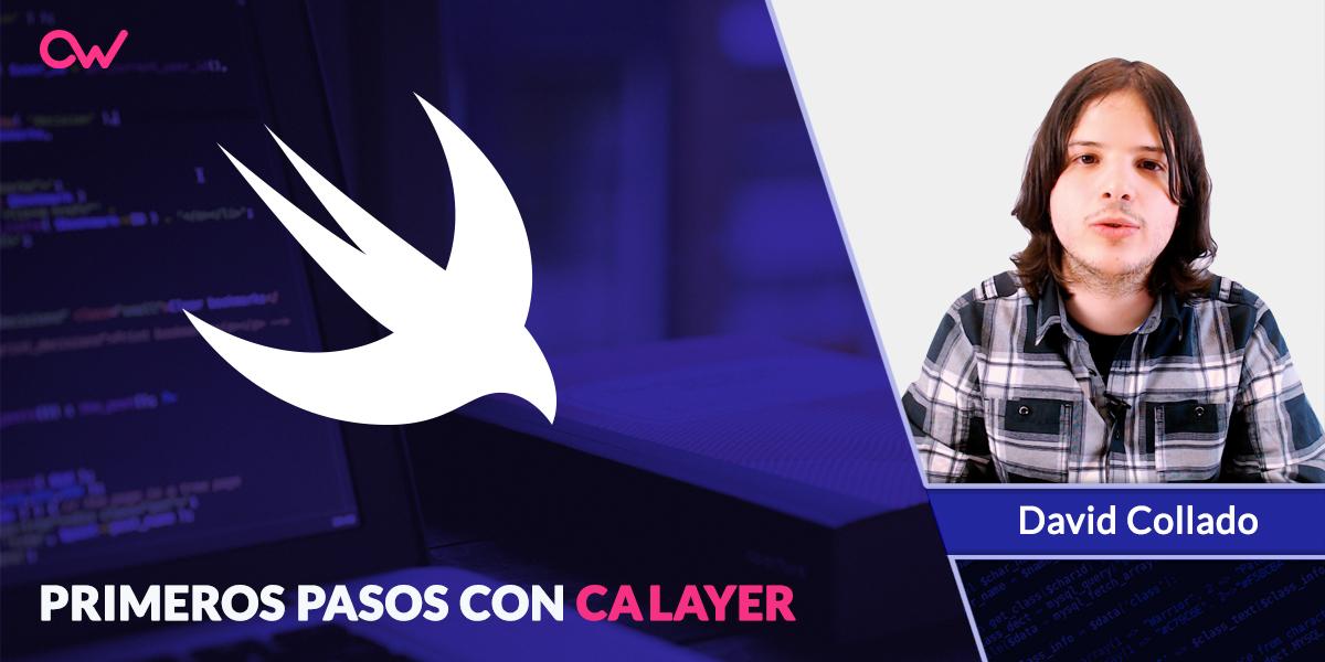 Videotutorial: Primeros pasos con CALayer