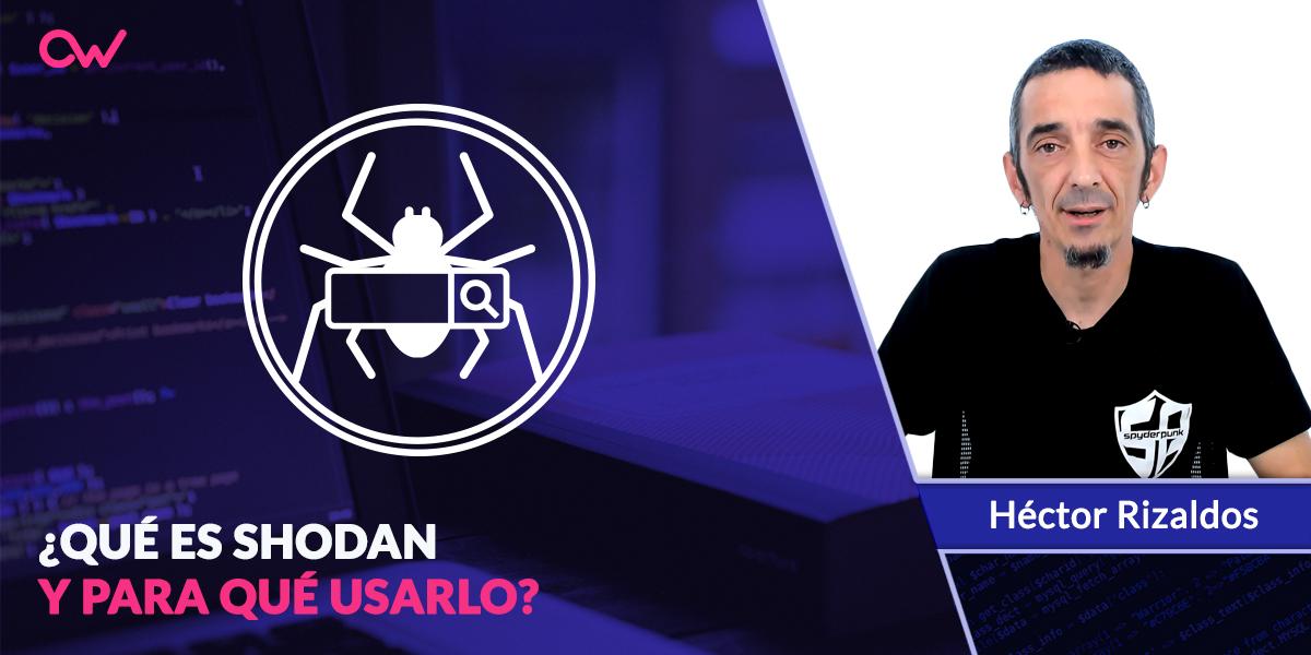 Qué es Shodan y para qué usarlo