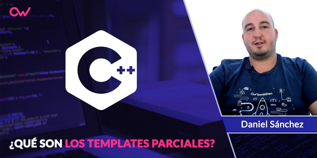 Qué son los templates parciales en C++