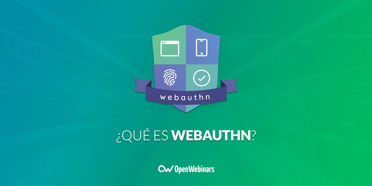 ¿Qué es WebAuthn?